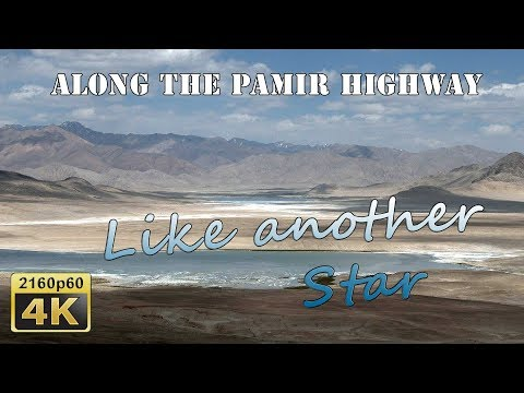 Like from Another Star ..... - Tajikistan 4K Travel Channel