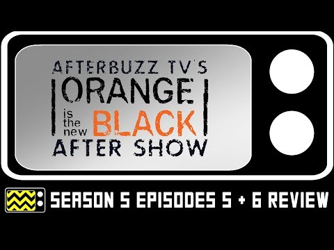 Download Orange is the New Black Season 5 Episodes 7 & 8 Review & After Show | AfterBuzz TV