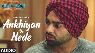 ankhiyan-de-nede-jordan-sandhu-gidarh-singhi-rubina-bajwa-latest-punjabi-song-2019