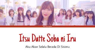 HKT48 - Itsu Datte Soba ni Iru [ROM/INDO SUB]