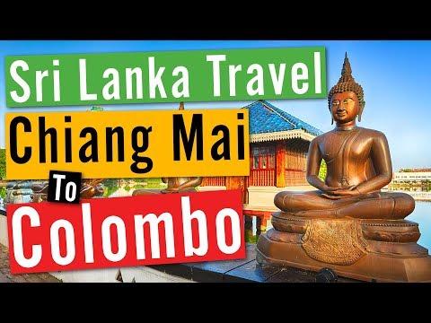 Sri Lanka Travel Vlog #1 Chiang Mai To Colombo
