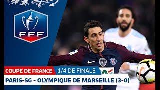 Coupe de France, quarts de finale : Paris-SG-Olympique de Marseille (3-0), le résumé I FFF 2018