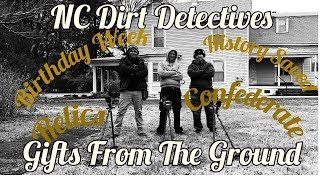 """Dirt Detectives Metal Detecting """"Gifts From The Ground"""""""
