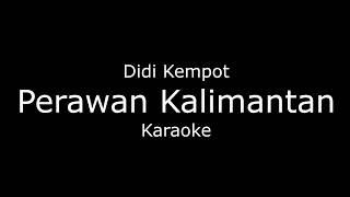 Gambar cover Perawan Kalimantan - Didi Kempot (Karaoke/lirik) Koplo Cover