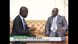 Establishment of new Bank  - The Market Place on JoyNews (2-8-18)
