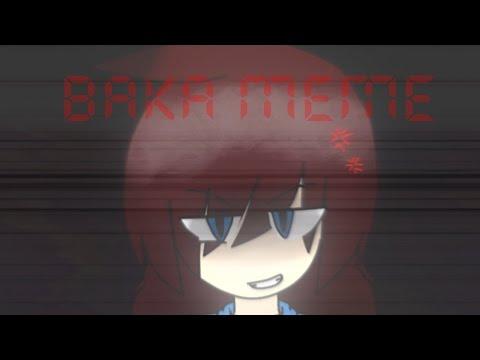 BAKA!! meme [Warning: Flashing Lights]