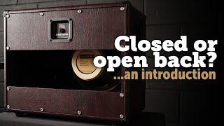 Open or Closed Back speaker cab.