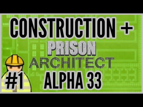 Grading = Construction + Prison Architect [Alpha 33] #1