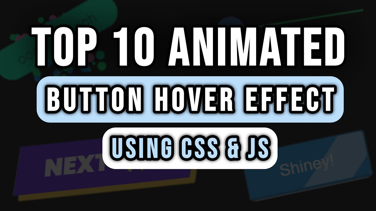 Top 10 Animated Buttons Hover Effect