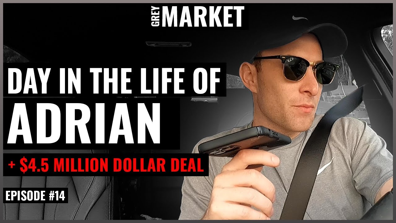 GREY MARKET #14: A Day in the Life of Adrian