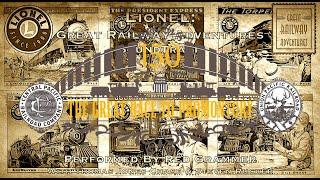 Lionel: Great Railway Adventures SoundTrack - The Hard Workin' Men Of The Railroad [RESTORED]