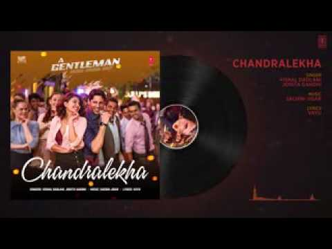 Chandralekha Full Audio Song   A Gentleman   Sundar, Susheel, Risky   Sidharth   Jacqueline