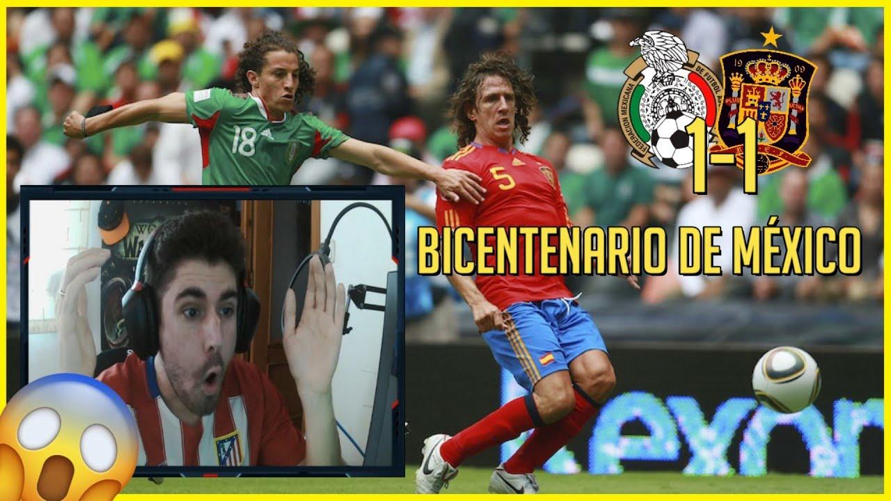 🔥 ESPAÑOL REACCIONA a MEXICO 1-1 ESPAÑA (BICENTENARIO 2010)