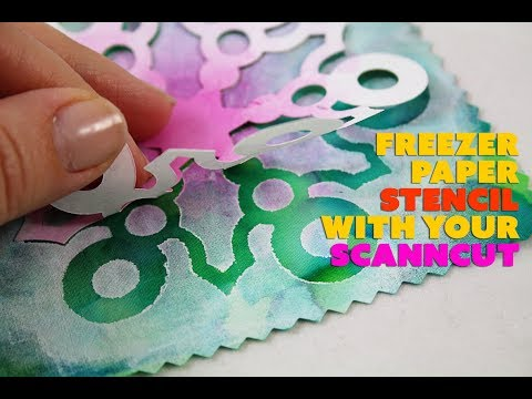 Freezer Paper Stencil with your ScanNCut - YouTube