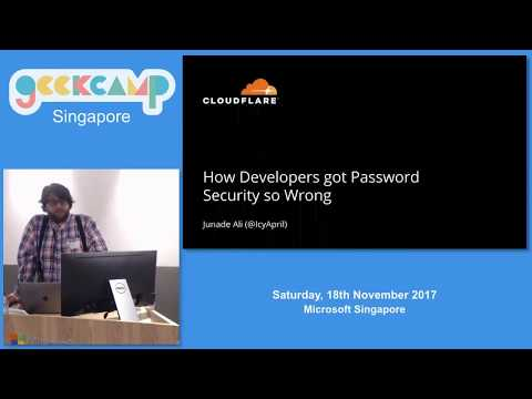 How developers got password security so wrong - GeekCampSG 2017