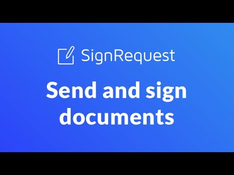 SignRequest: Send and Sign Documents!