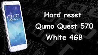 Как снять графический ключ Hard reset Factory reset Qumo Quest 570 white
