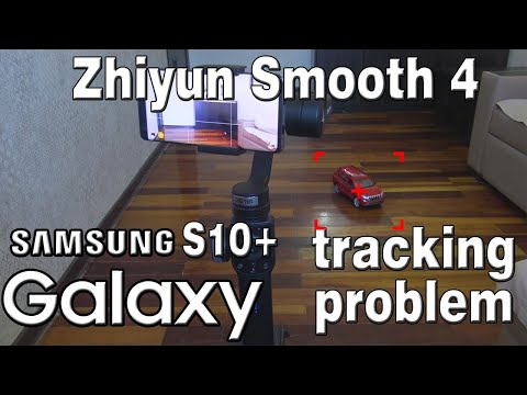 Zhiyun Smooth 4  tracking system Samsung S10 Plus