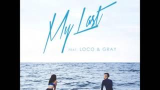 Gambar cover 박재범 Jay Park - My Last (feat. 로꼬 Loco & Gray)