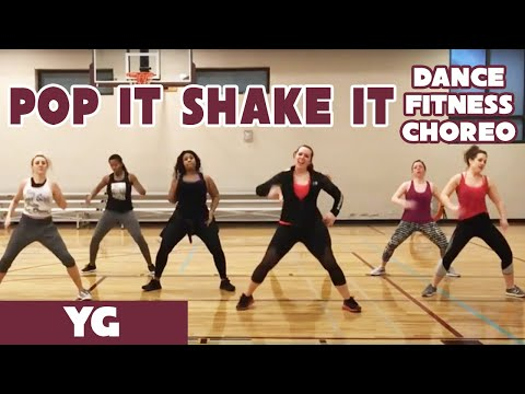 """""""Pop It Shake It"""" Yg - #DanceFitness Choreography by Dance with Dre"""
