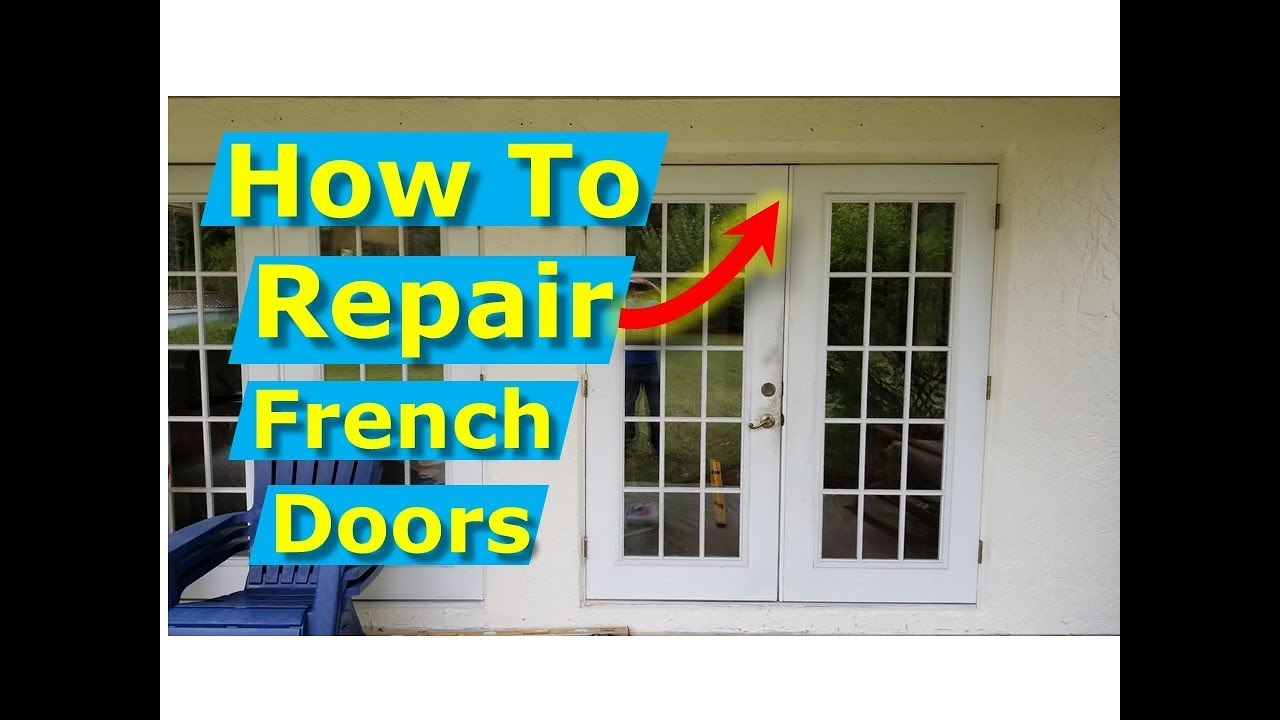 How To Repair French Doors Fix Align Door Frames
