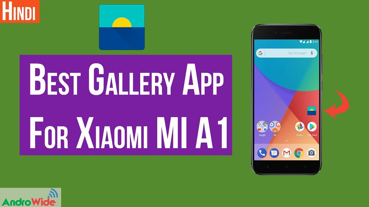 Best Gallery App For Xiaomi Mi A1 | हिंदी 👈