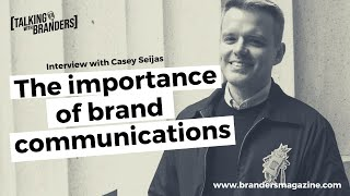 Talking with Branders EP 4 | The importance of Brand Communications