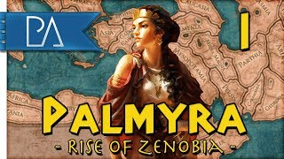 Video RISE OF PALMYRA - Empire Divided DLC - Total War: Rome 2 - Palmyra Campaign #1 download MP3, 3GP, MP4, WEBM, AVI, FLV November 2017