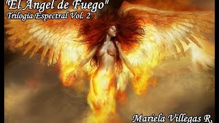 El Ángel de Fuego, Trilogía Espectral 2