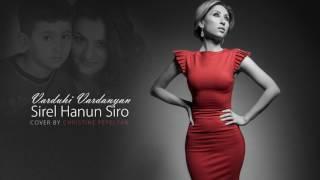 Varduhi Vardanyan - Sirel Hanun Siro (Cover By Christine Pepelyan) // Audio
