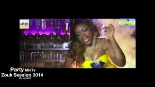 Zouk Session 2014 - PARTY MIX TV ZOUK SESSION 2014