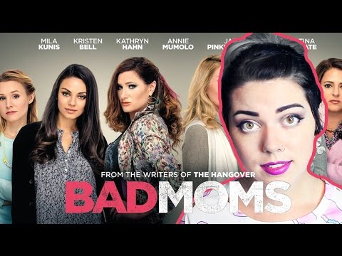 Bad Moms | Movie Review