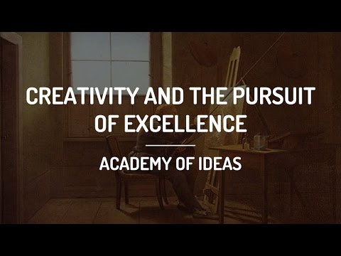 Creativity And The Pursuit Of Excellence