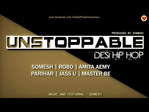 #unstoppable-[desi-hip-hop]-|-prod.-by-sumesh-kalyan-|-official-audio-2016