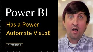 Power BI Has a Power Automate Visual!