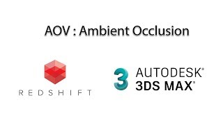 RedShift for 3ds max / Ambient Occlusion