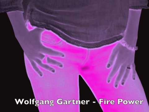 Wolfgang Gartner  Fire Power