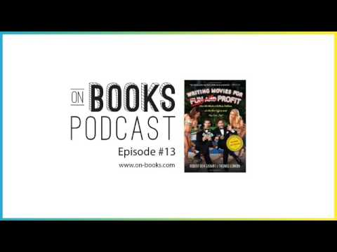 Writing Movies For Fun and Profit with Tom Lennon and Ben Garant - [ON BOOKS EPISODE #13]