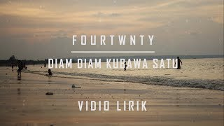 Download Mp3 Fourtwnty - Diam Diam Kubawa Satu