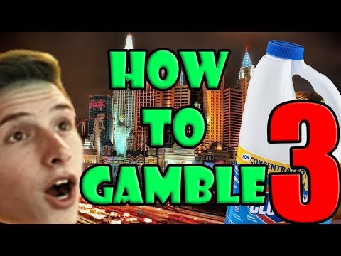 How to Gamble #3