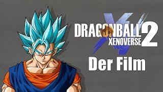 DragonBall Xenoverse 2 -Der Film- (Cutscenes Only!) [Deutsch/1080p/60fps]