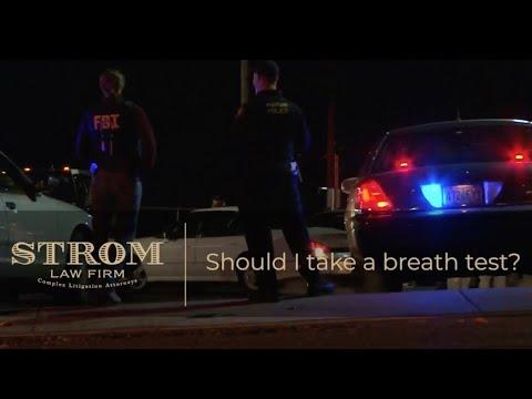 Should I take a breath test? | Strom Law Firm, LLC