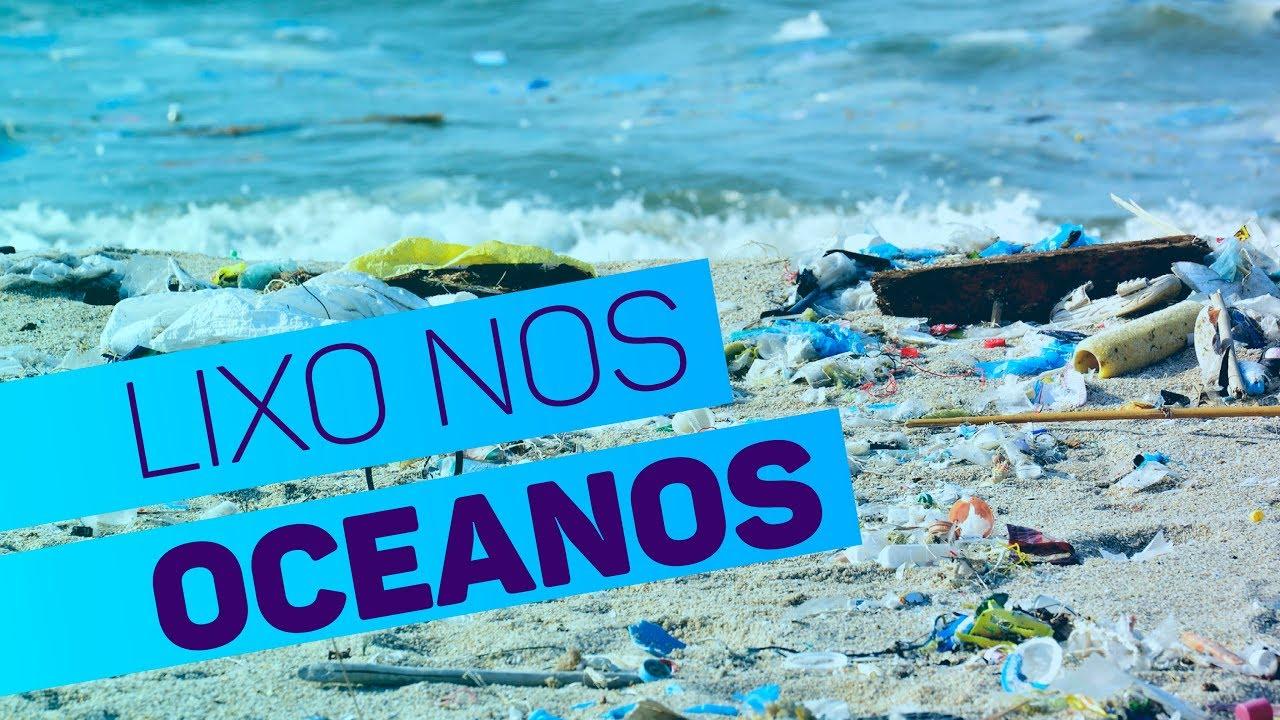Como acabar com o lixo nos oceanos?