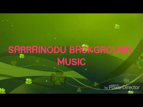 SARRAINODU BACKGROUND MUSIC
