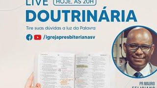Live Doutrinária: AS CENSURAS ECLESIÁSTICAS/DISCIPLINA NA IGREJA PARTE 2