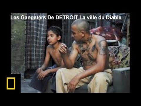Les Gangsters De DETROIT La ville du Diable Documentaire 2017