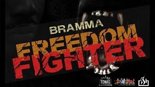 Bramma - Freedom Fighter - October 2014
