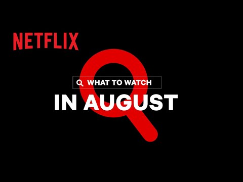 New on Netflix Canada | August 2021