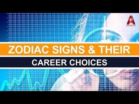 Zodiac Signs And Their Career Choices