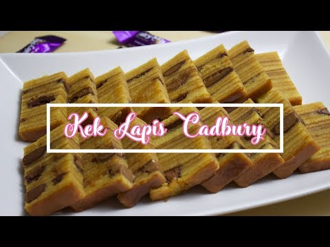 Cara Buat : Kek Lapis Cadbury  | How to Make : Cadbury Layer Cake